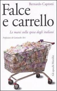 Falce e Carrello - Le mani sulla spesa degli Italiani